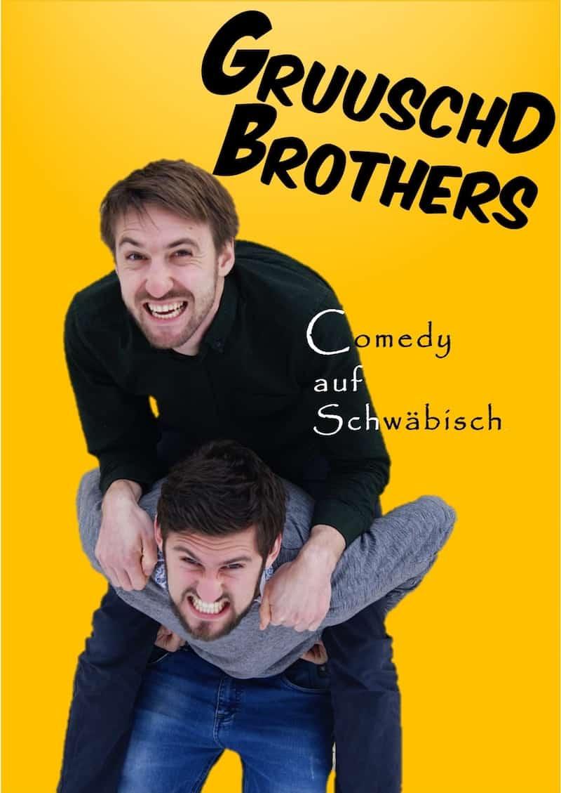Gruuschd Brothers – Comedy auf schwäbisch