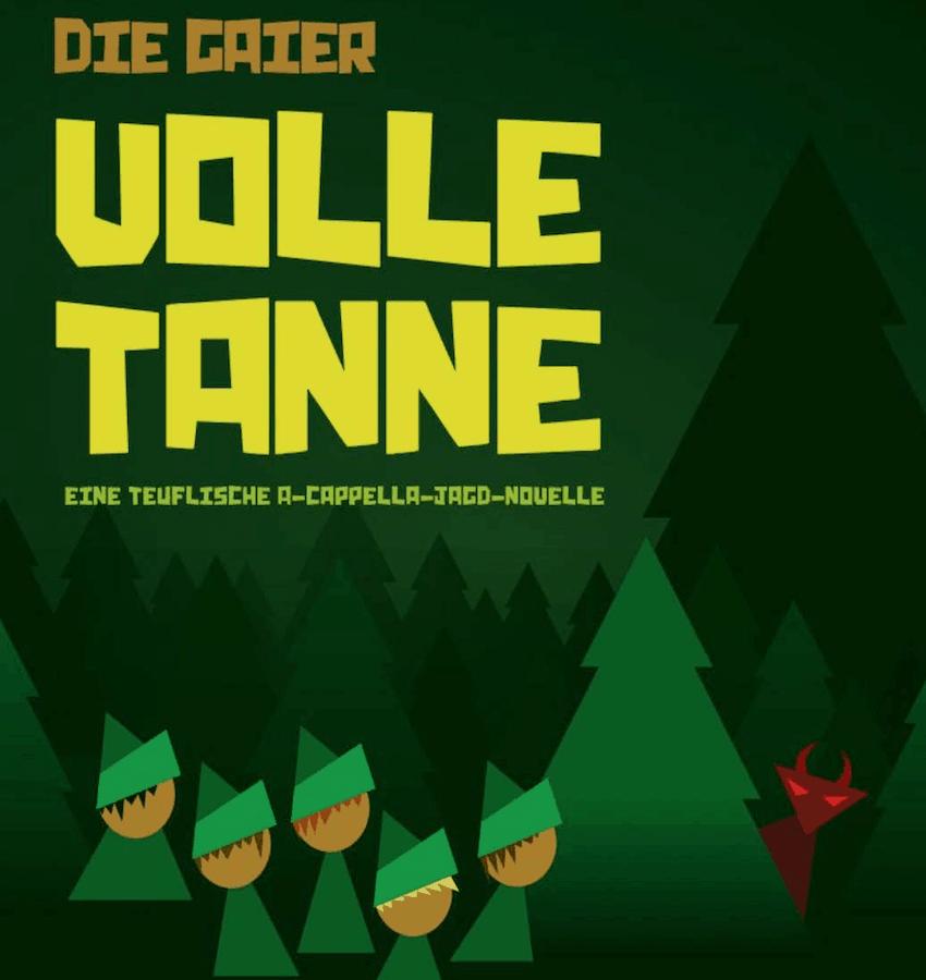 Volle Tanne – eine teuflische A-Cappella-Jagd-Novelle